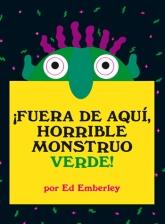 Fuera de aquí, horrible monstruo verde; Emberley;